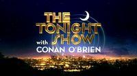The_Tonight_Show_with_Conan_O'Brien-Intertitle